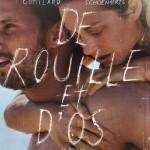 DE ROUILLE ET D'OS, de Jacques Audiard rouilledos3-150x150